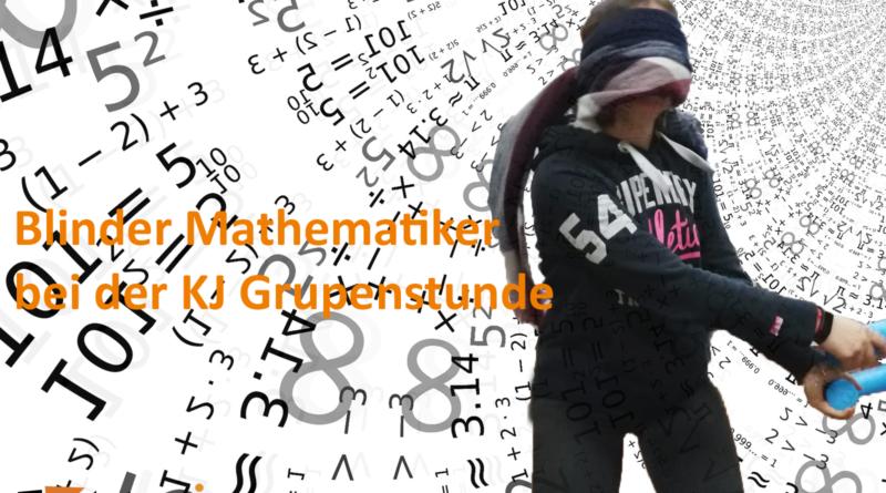 Blinder Mathematiker bei der Gruppenstunde